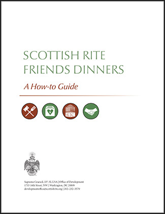 Scottish Rite Friends Dinners, A How-to Guide
