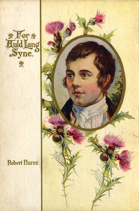 For Auld Lang Syne from the Robert Burns Library at the House of the Temple
