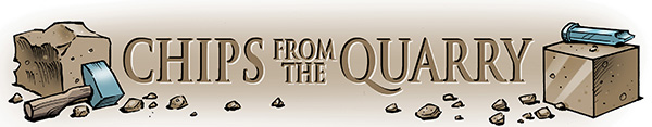 """""""Chips from the Quarry"""" title graphic, created by Bro. Ted Bastien, 32°, from the July/August 2016 Scottish Rite Journal"""