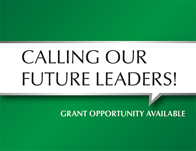 Calling Our Future Leaders! Grant opportunity available.