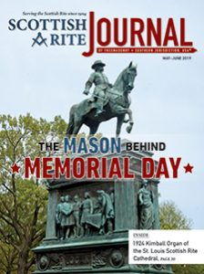 "Cover of the May-June 2019 Scottish Rite Journal – ""The Mason behind Memorial Day"" with a photograph of Major General John A. Logan's statue in Logan Circle, NW, Washington, DC"