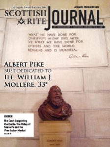 "January-February 2020 Scottish Rite Journal Cover – Photo of Albert Pike Bust at the House of the Temple, ""Albert Pike Bust Dedicated to Ill. William J. Mollere, 33°"""